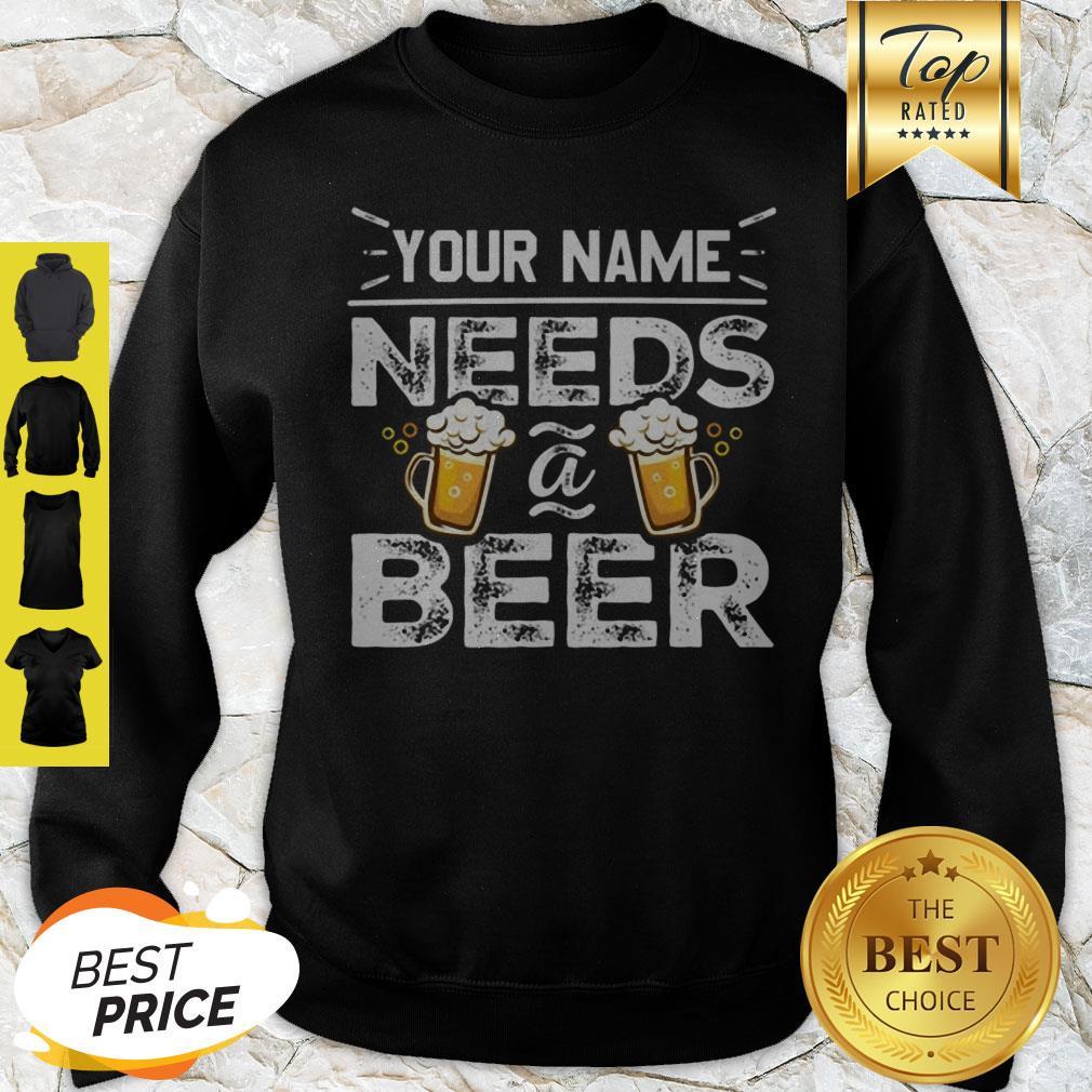 Official Your Name Needs Beer Sweatshirt
