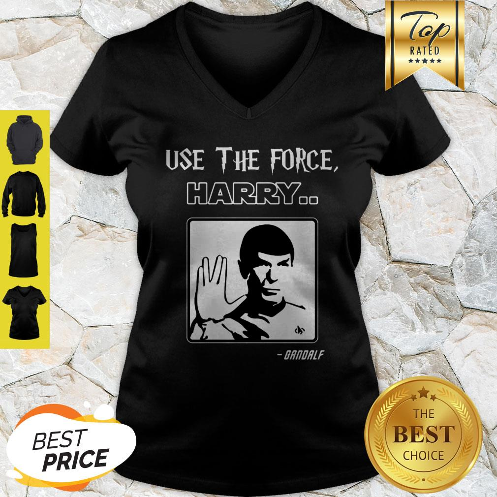 Use The Force Harry Gandalf Spock Star Trek V-neck