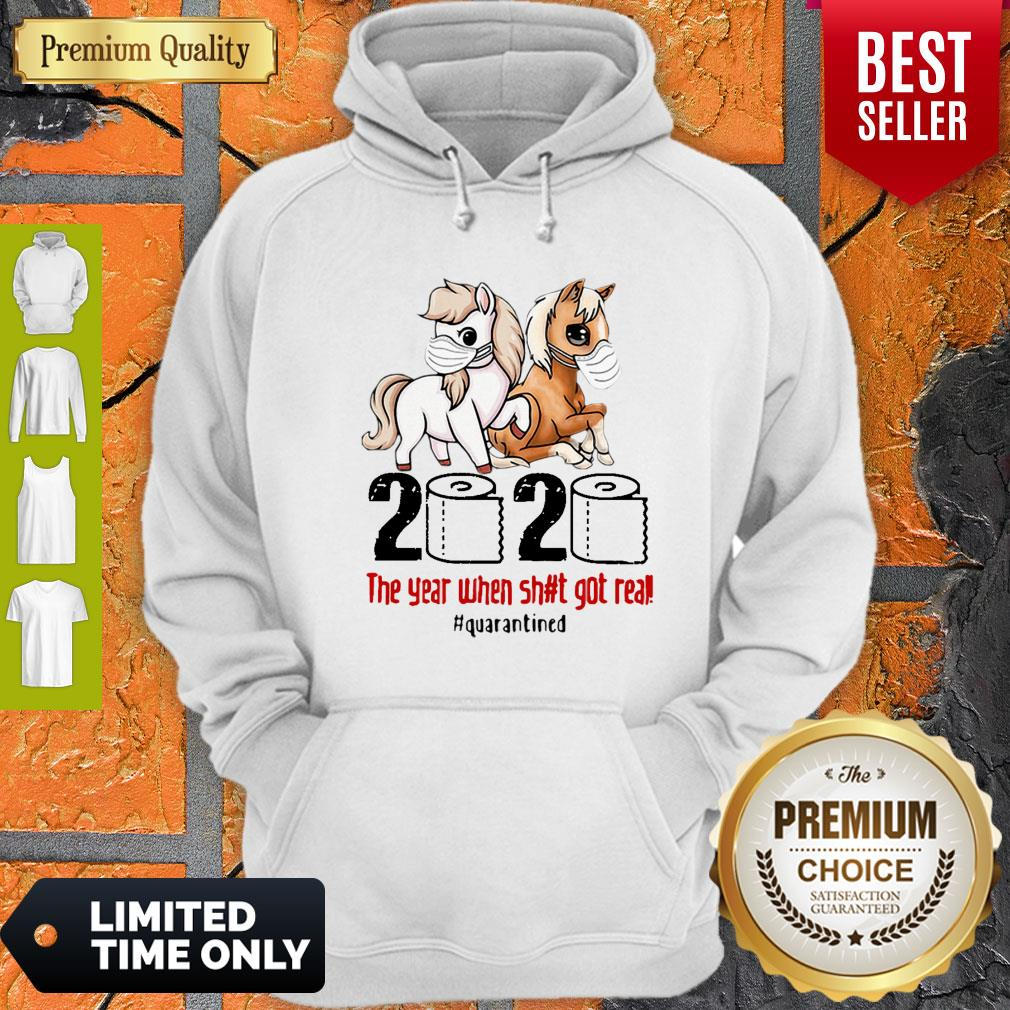 Horses Mask 2020 The Year When Shit Got Real Quarantined Covid-19 Hoodie