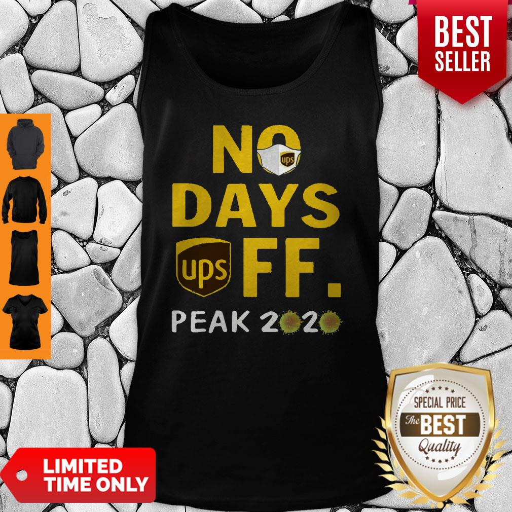 Nice No Day Off Peak 2020 UPS Mask Tank Top - Design By Earstees.com