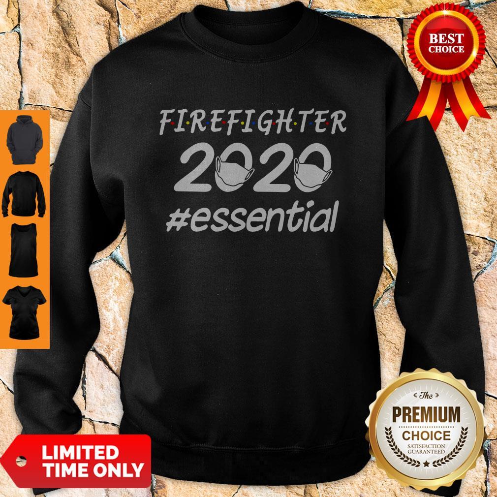 Top Firefighter 2020 Mask Essential Sweatshirt