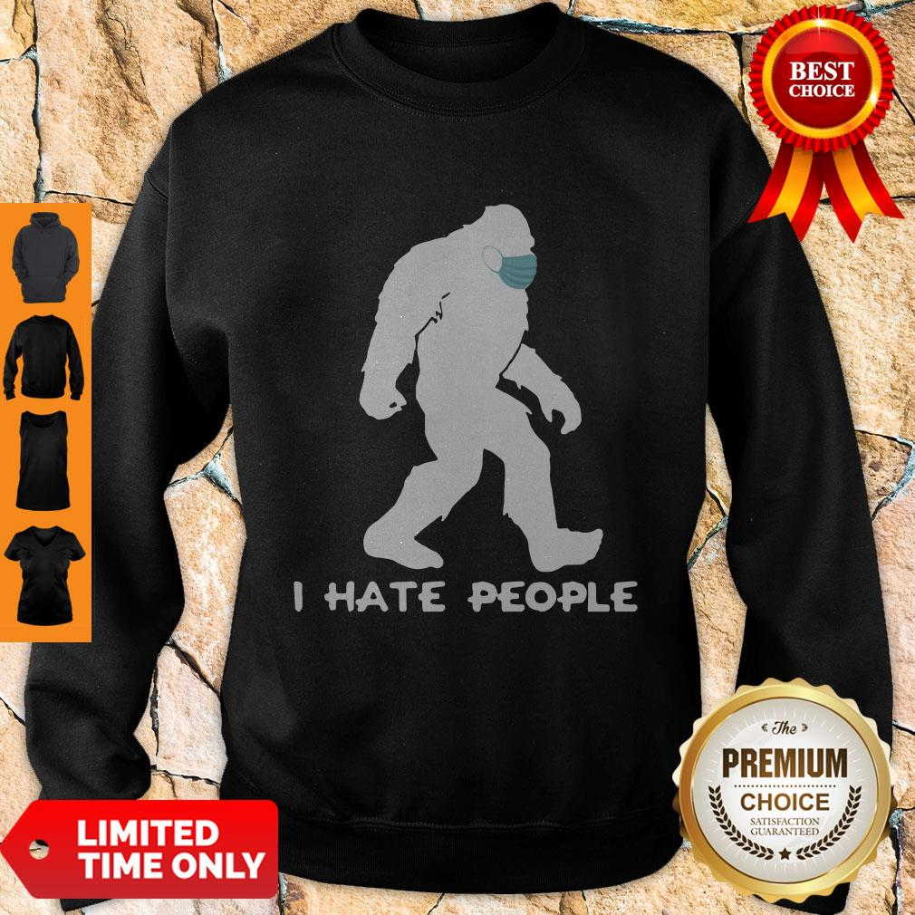 Awesome Bigfoot Mask I Hate People Sweatshirt