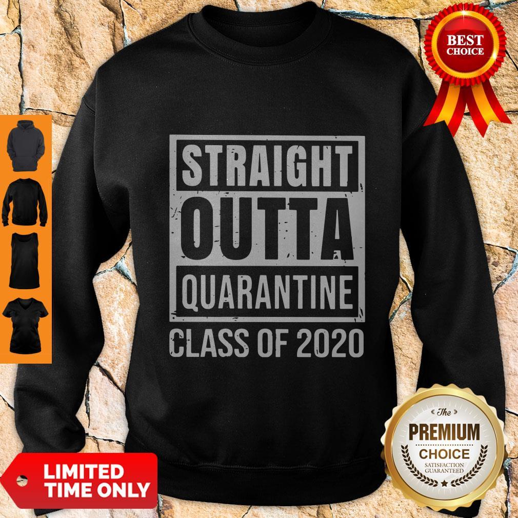 Premium Straight Outta Quarantine Class Of 2020 Sweatshirt