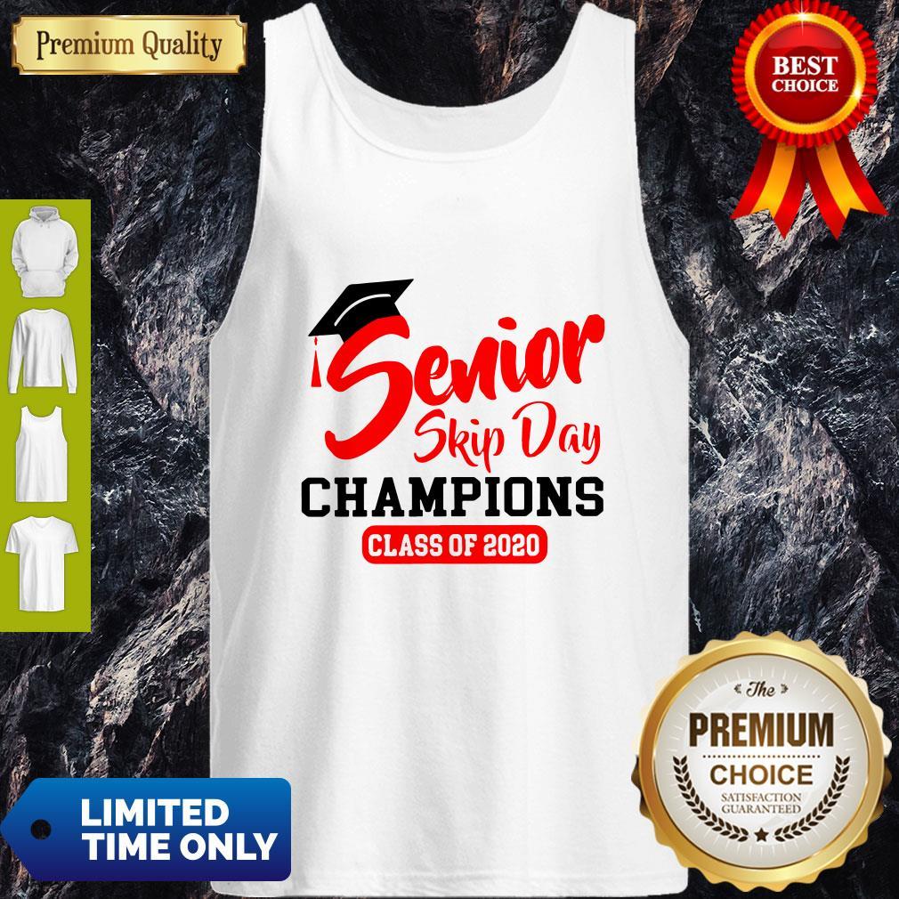 Premium Champions Class Of 2020 Senior Skip Day Tank Top