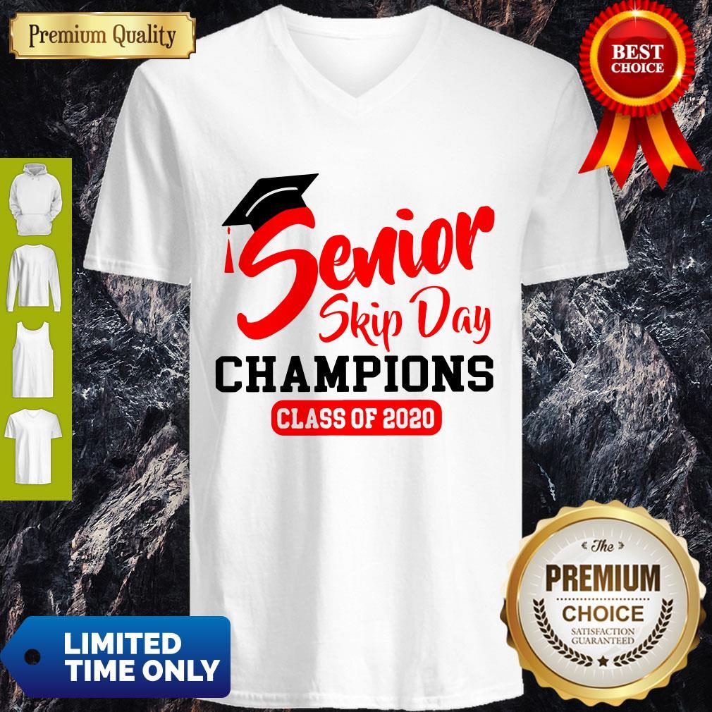 Premium Champions Class Of 2020 Senior Skip Day V-neck