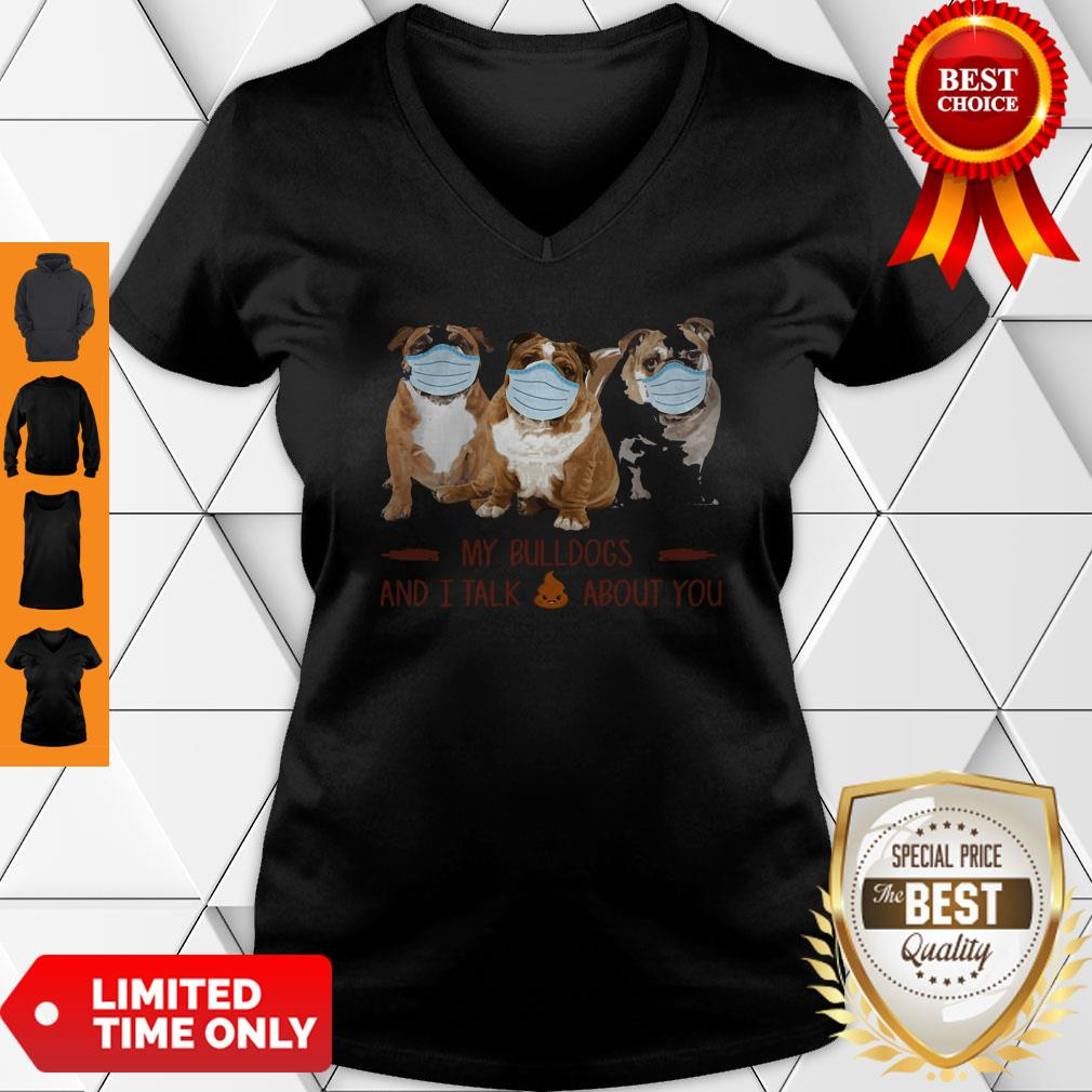 Premium My Bulldogs And I Talk About You V-neck