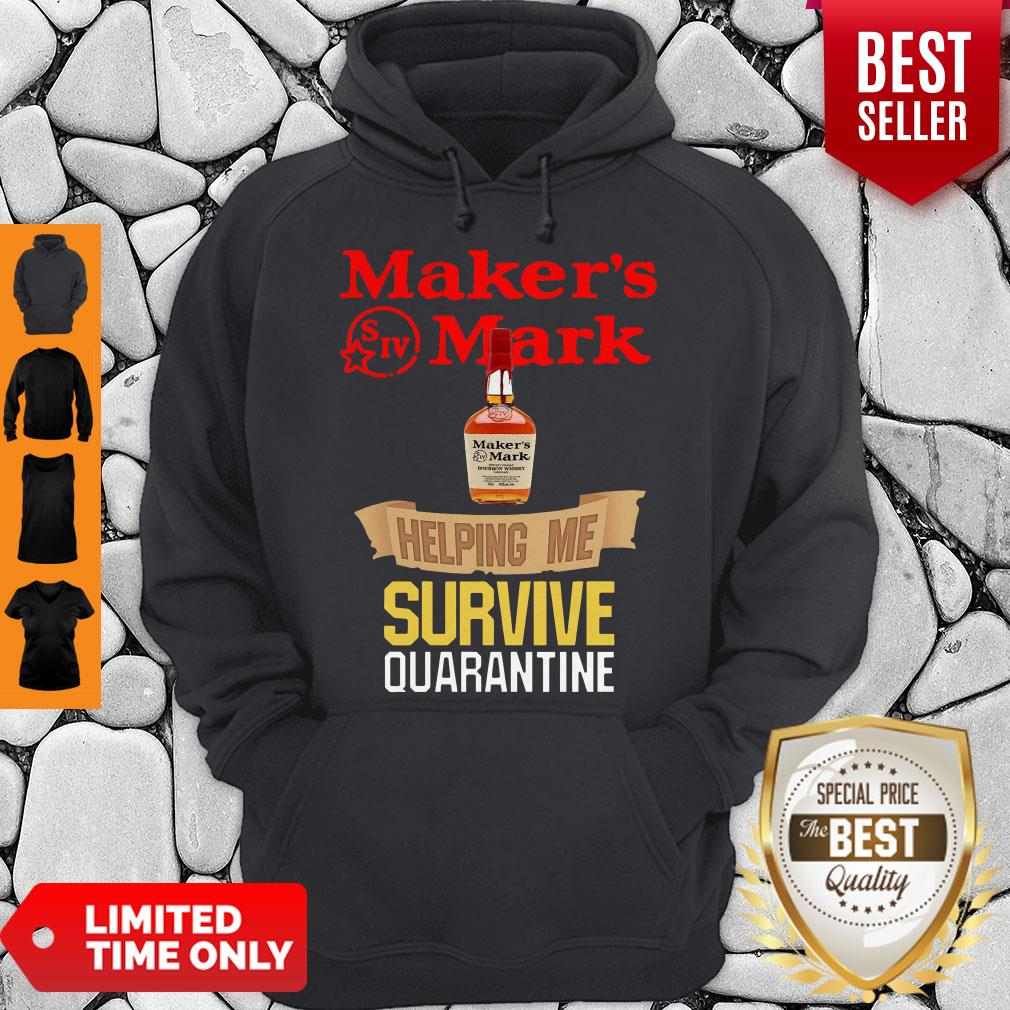 Awesome Maker's Mark Helping Me Survive Quarantine Hoodie