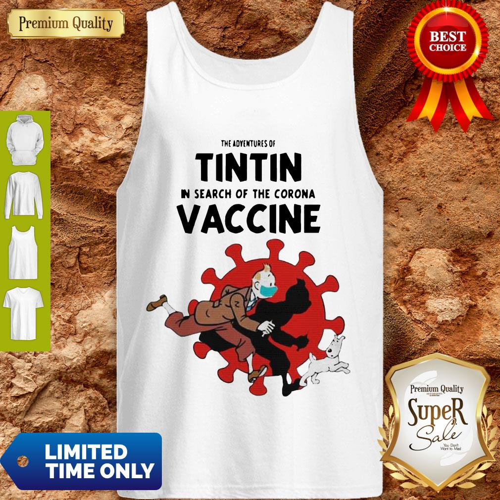 Awesome The Adventures Of Tintin And Dog In Search Of The Corona Vaccine Tank Top