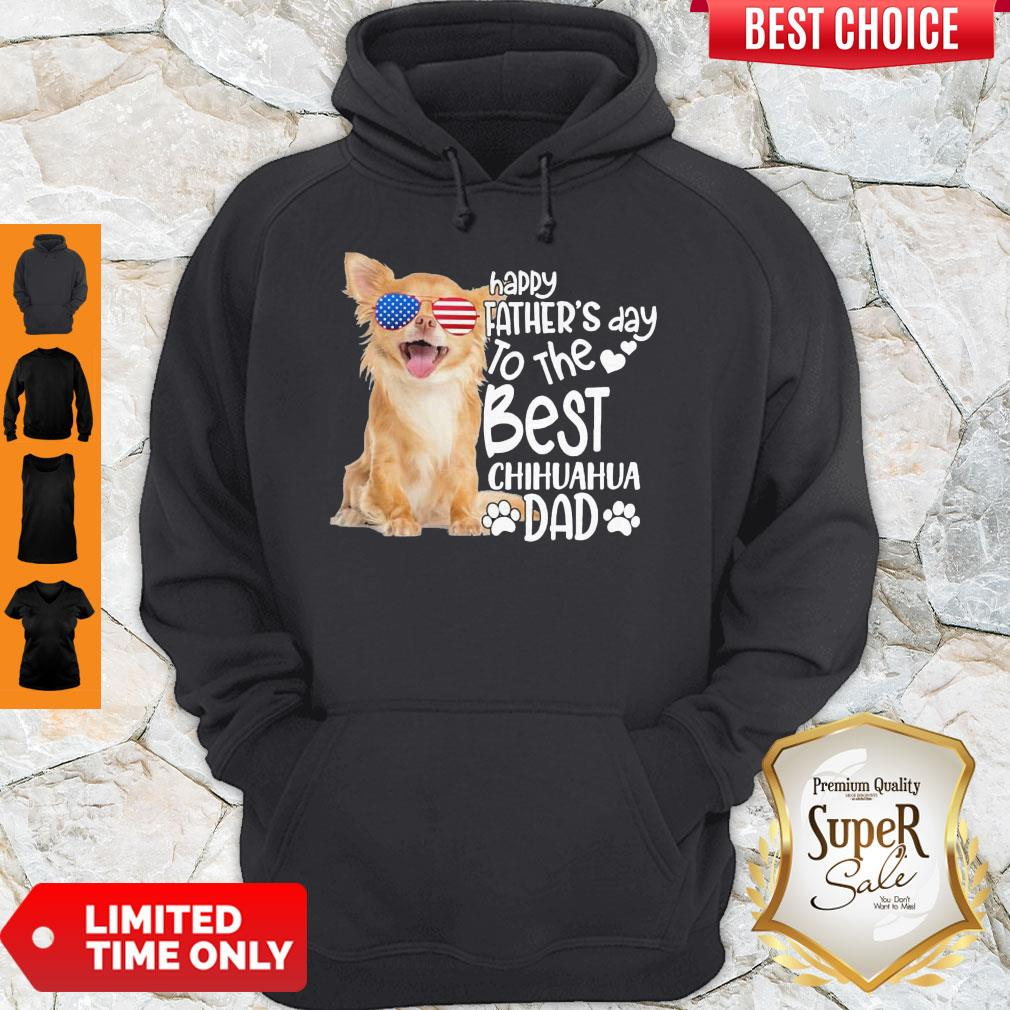 Cute Happy Father's Day To The Best Chihuahua Dad Hoodie