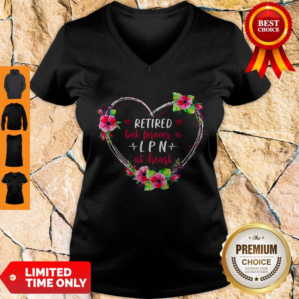 Funny Retired But Forever A LPN At Heart V-neck