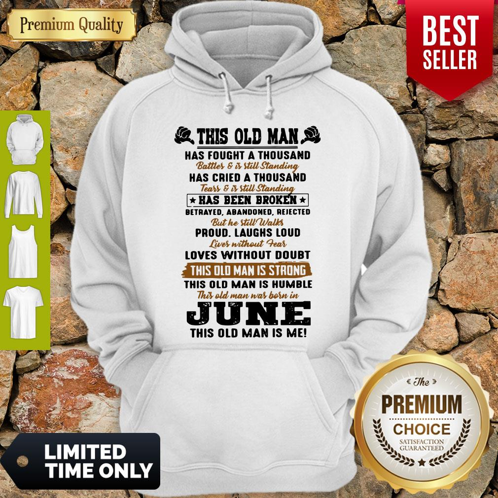Nice This Old Man Has Fought A Thousand Hoodie