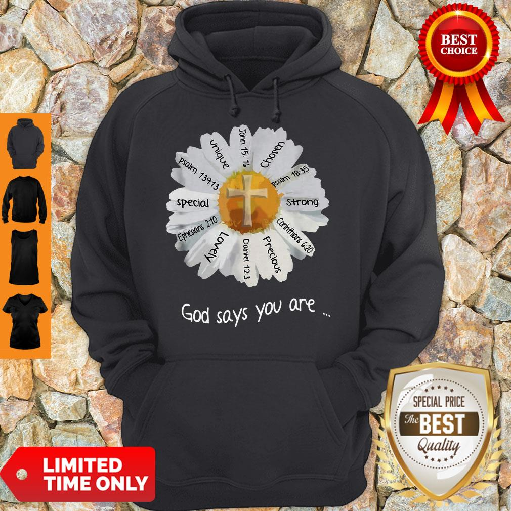 Nice God Says You Are Special Lovely Funny Hoodie