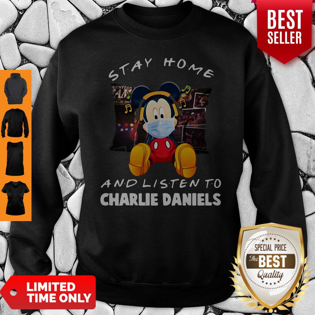 Premium Mickey Mouse Mask Stay Home And Listen To Charlie Daniels Sweatshirt