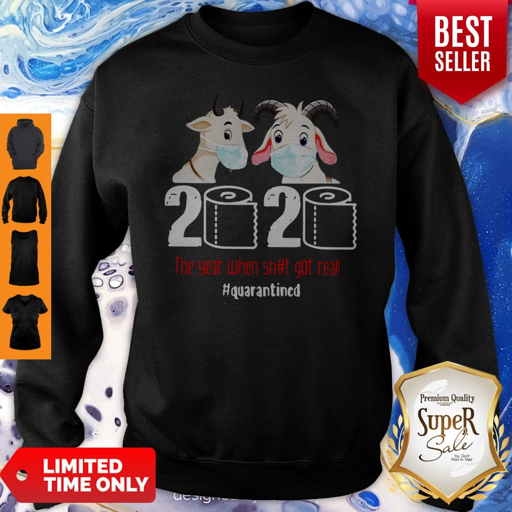 Awesome Goats 2020 The Year When Shit Got Real Classic Sweatshirt