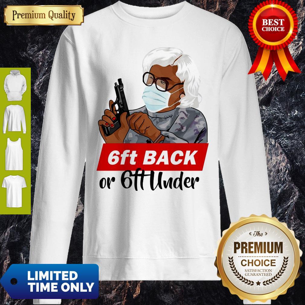 Premium 6ft Back Or 6ft Under Mask Gun Sweatshirt
