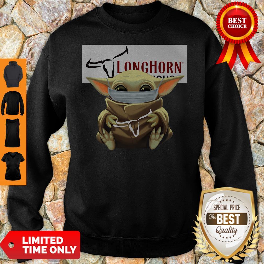 Nice Baby Yoda Mask Hug Longhorn Steakhouse Sweatshirt