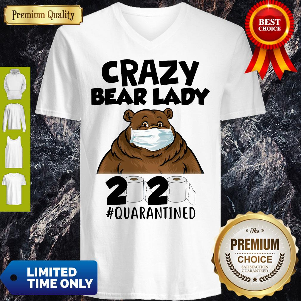 Top Crazy Bear Lazy Face Mask 2020 Toilet Paper Quarantined V-neck - Design By Earstees.com