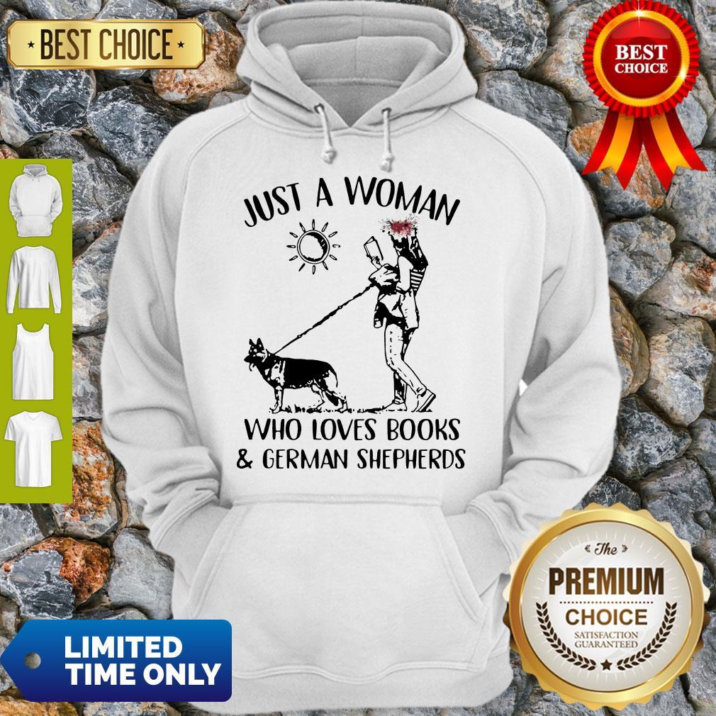 Top Just A Woman Who Loves Books & German Shepherds Hoodie