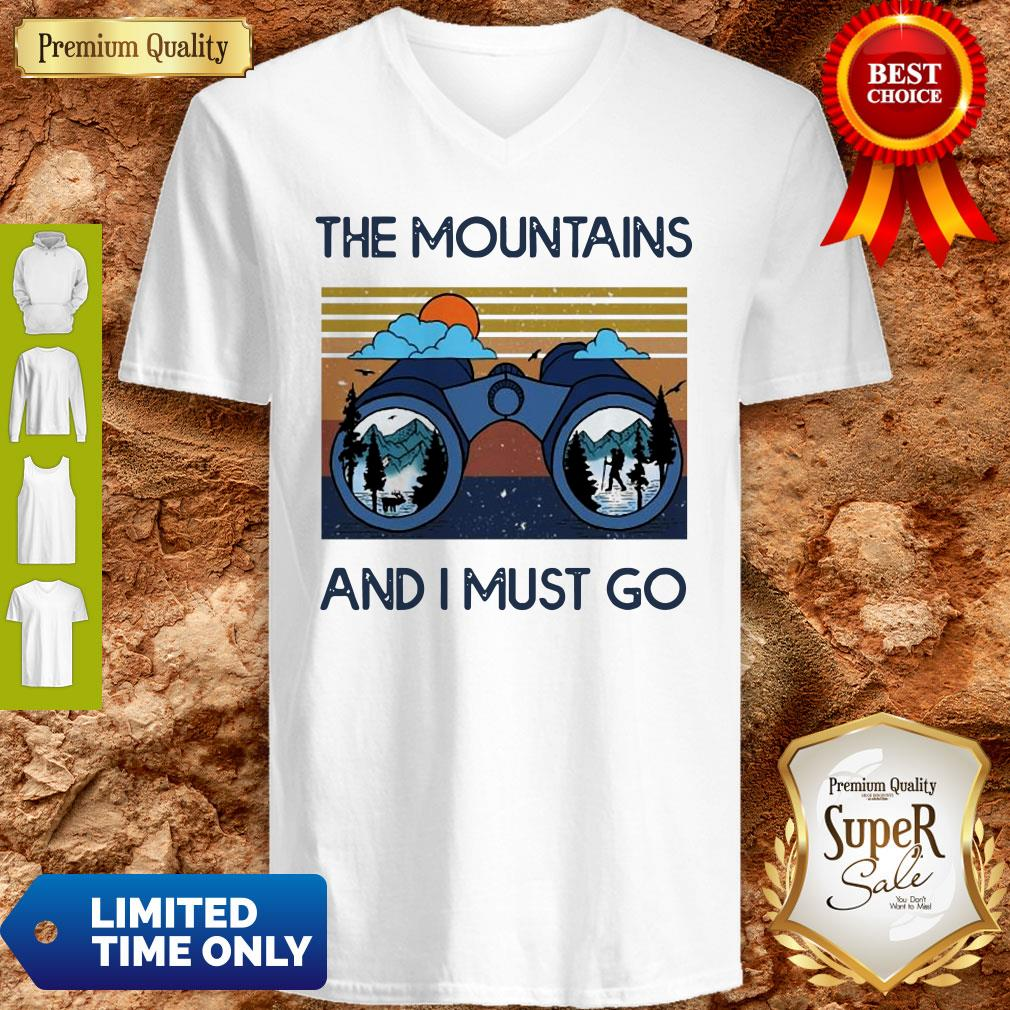 Good The Mountains Are Calling And I Must Go Vintage V-neck
