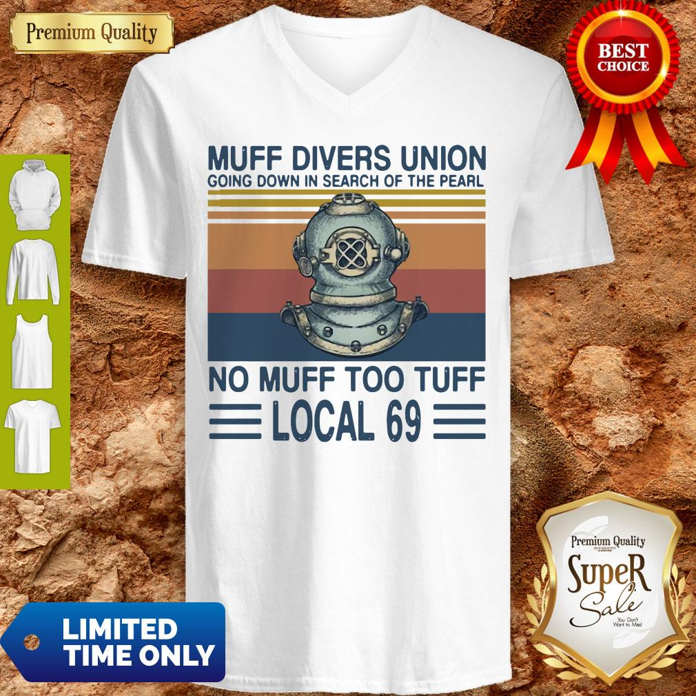 Top Muff Divers Union Going Down In Search Of The Pearl No Muff Too Tuff Local 69 Vintage V-neck