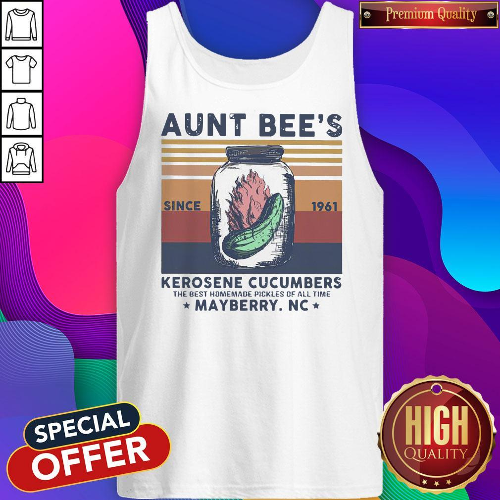 Official Aunt Bee Since 1961 Kerosene Cucumbers The Best Homemade Pickles Of All Time Mayberry Nc Vintage Tank Top