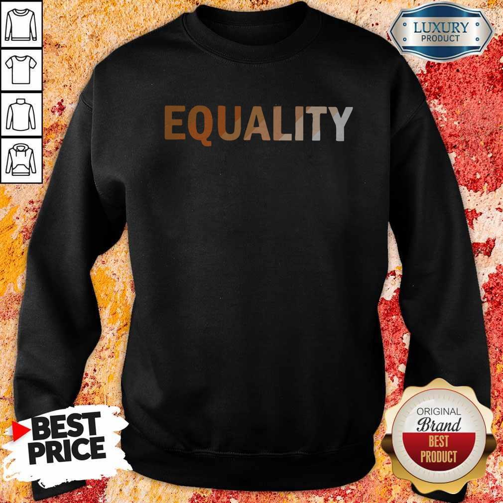 Awesome Equality Sweatshirt