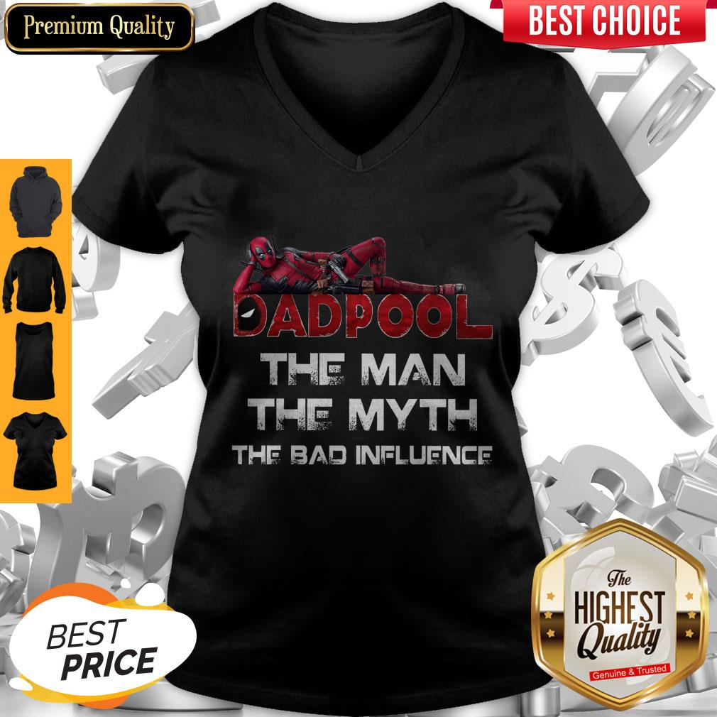 Funny Deadpool Dad Pool The Man The Myth The Bad Influence Father's Day V-neck