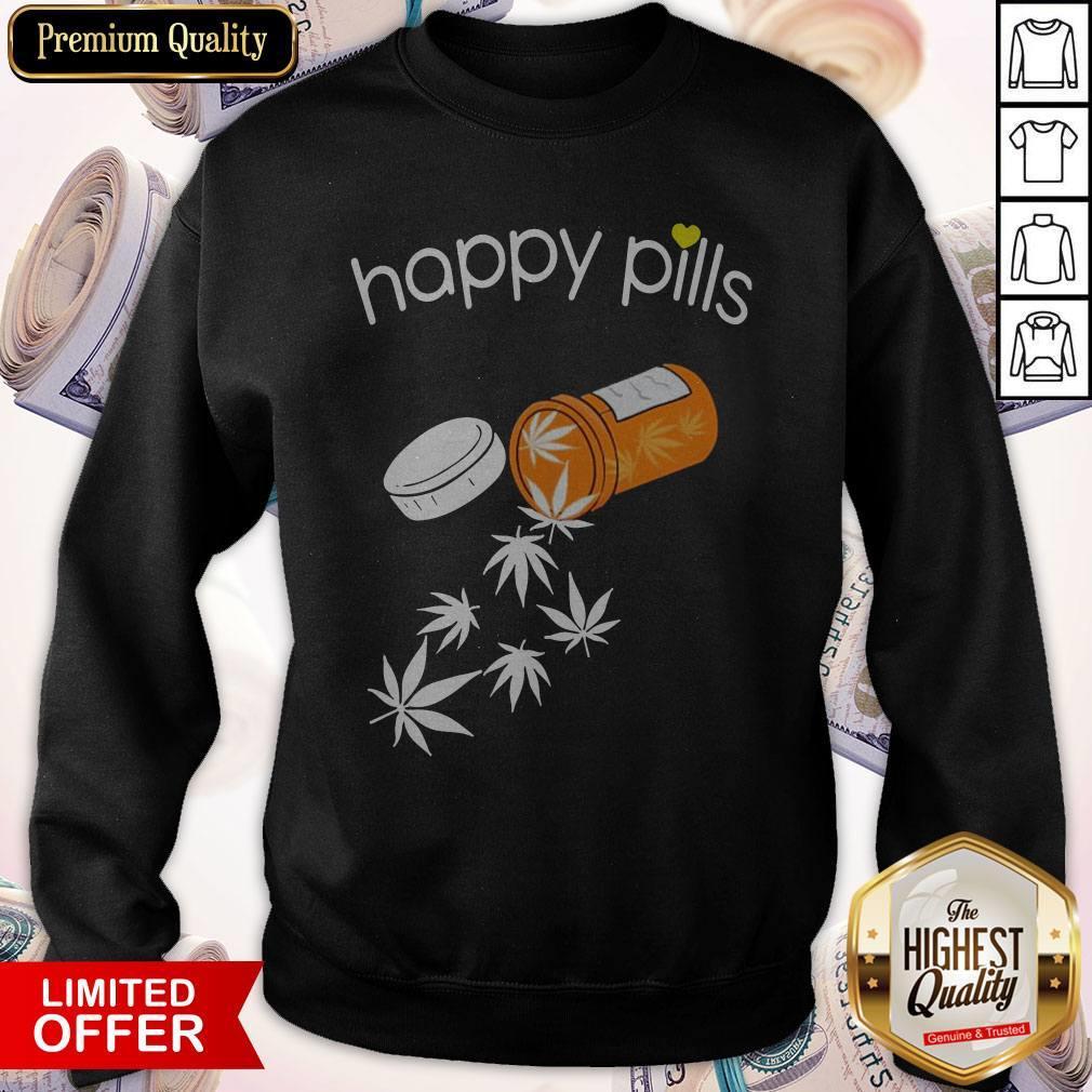 Good Weed Happy Pills Sweatshirt
