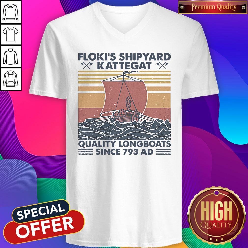 Nice Floki's Shipyard Kattegat Quality Longboats Since 793 Ad-Vintage V-neck