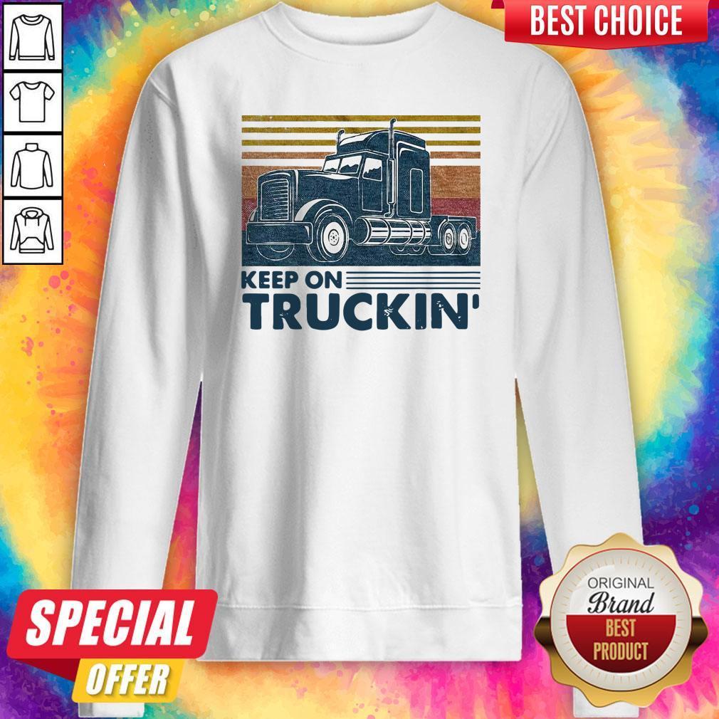 Nice Keep On Truckin Trucker Vintage Sweatshirt