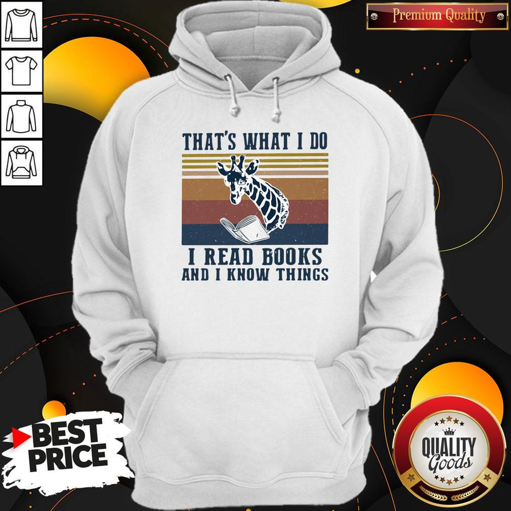 Official That's What I Do I Read Books And I Know Things Giraffe Vintage Hoodie