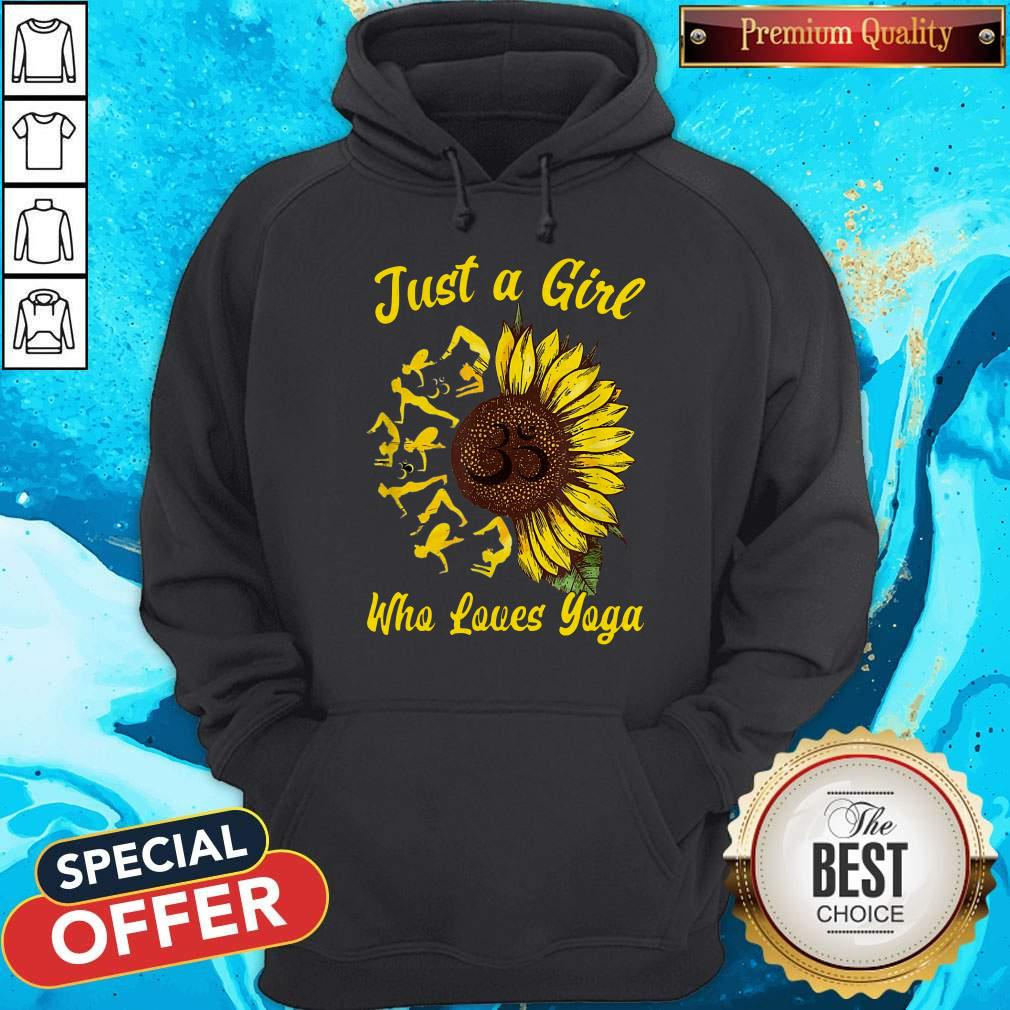 Perfect Just A Girl Who Loves Yoga And Sunflower Hoodie
