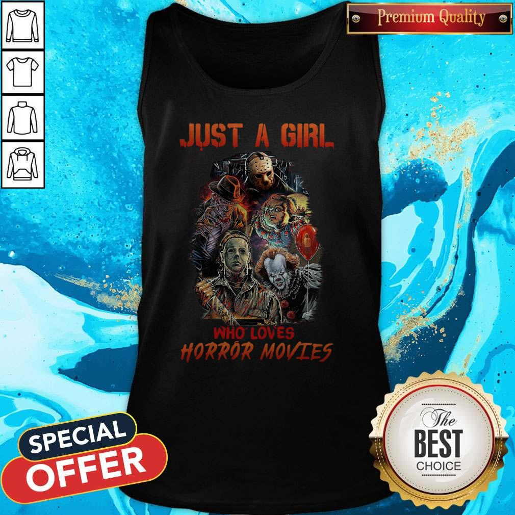 Good Just A Girl Who Loves Horror Movies Tank Top