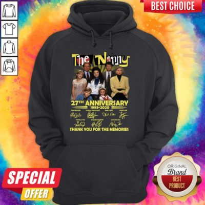Good The Nanny 27th Anniversary 1993 2020 Thank You For The Memories Signatures Hoodie - Design By Earstees.com
