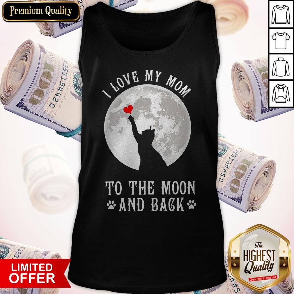 Original I Love Mom To The Moon And Back Tank Top