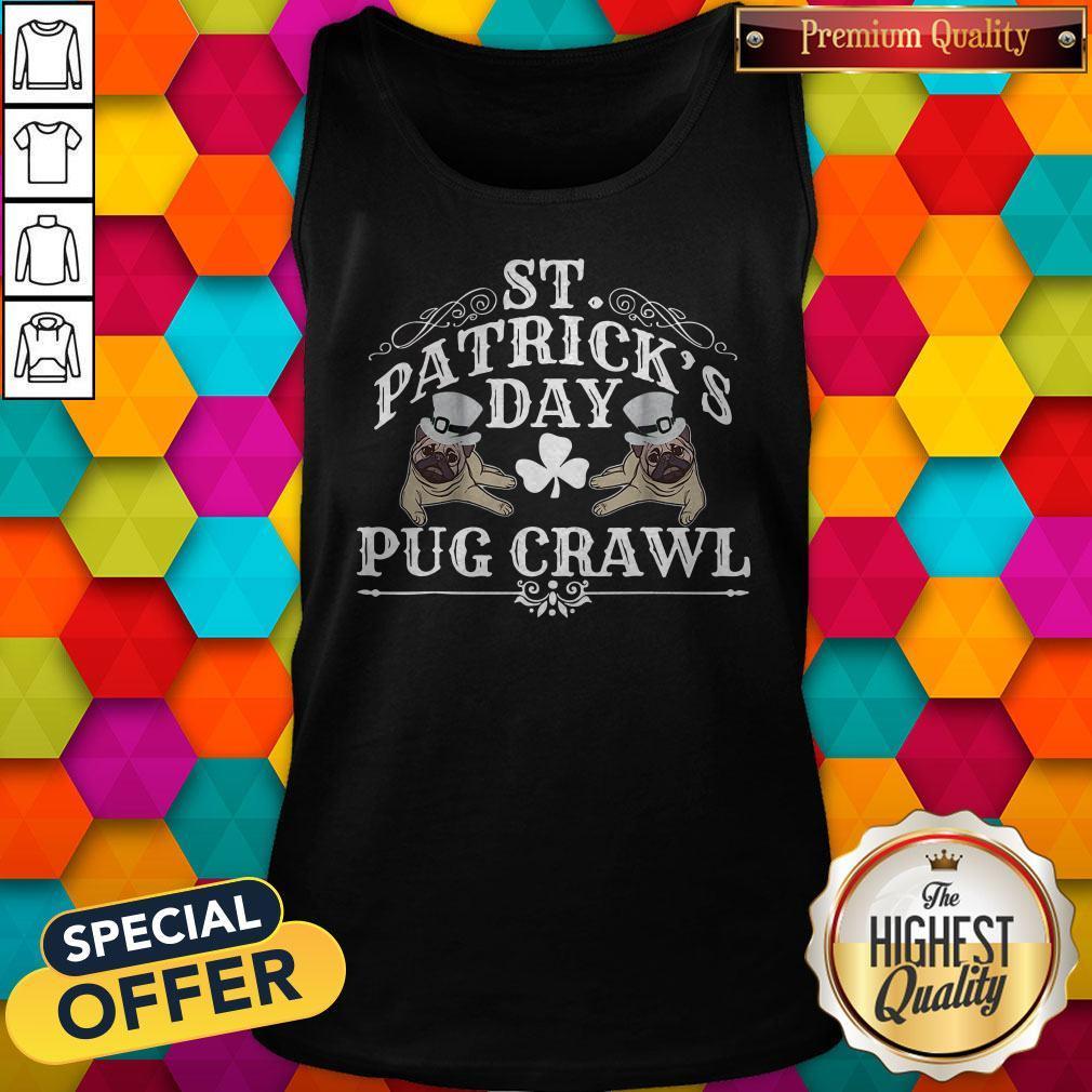 Original Nice St Patrick's Day Dog Pug Crawl For Dog Lovers Tank Top