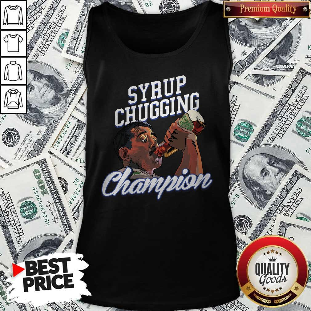 Perfect Syrup Chugging Champion Tank Top