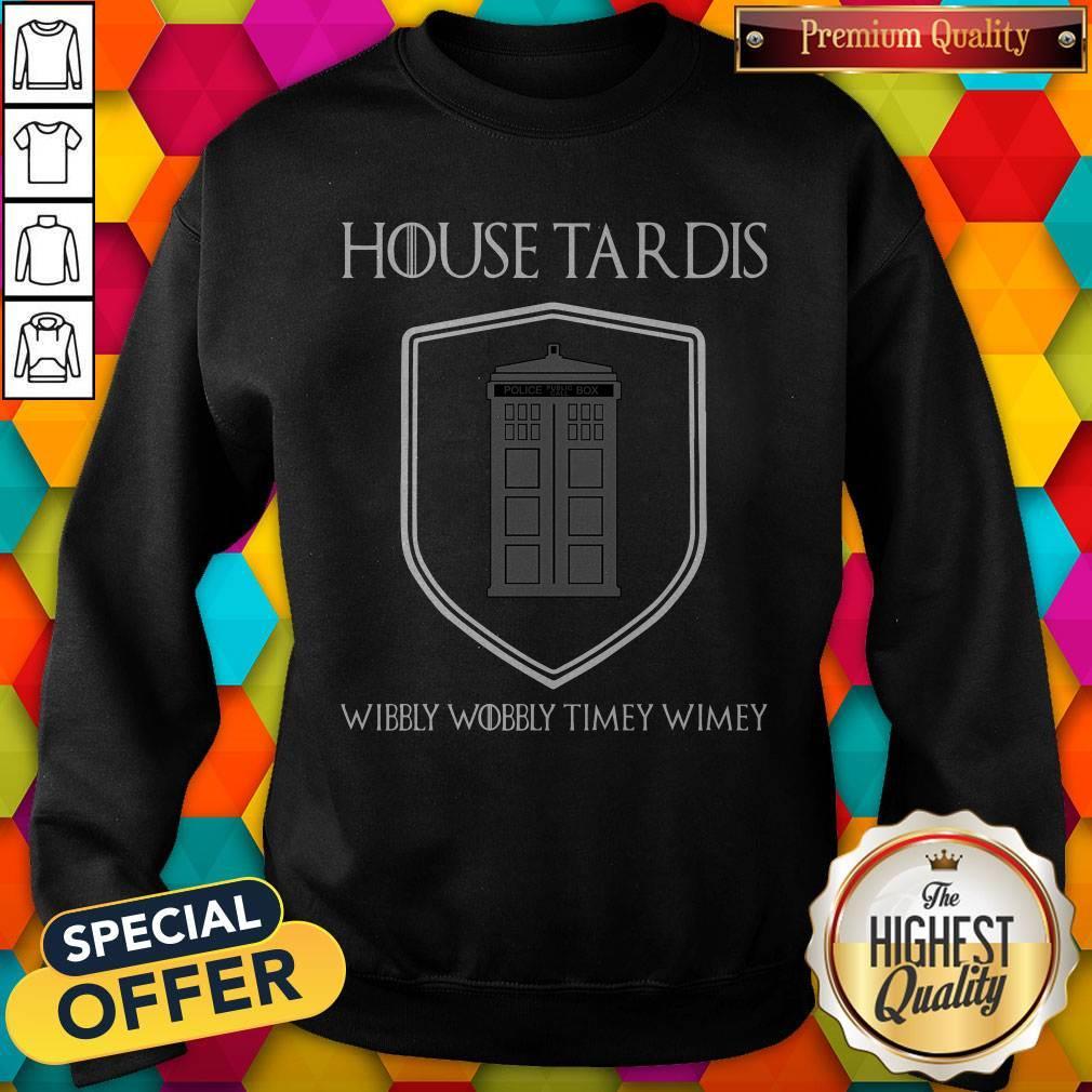 Premium Nice House Tardis Wibbly Wobbly Timey Wimey Got Sweatshirt