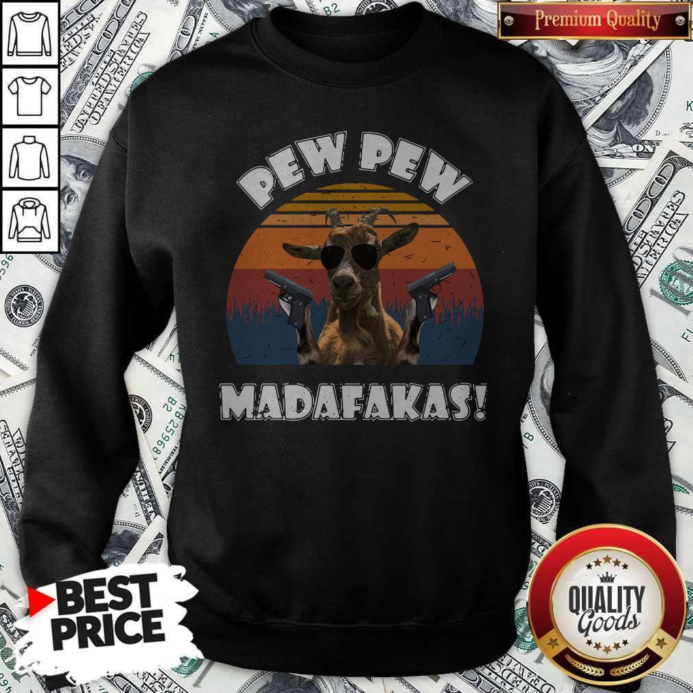 Top Goat Pew Pew Madafakas Vintage Sweatshirt