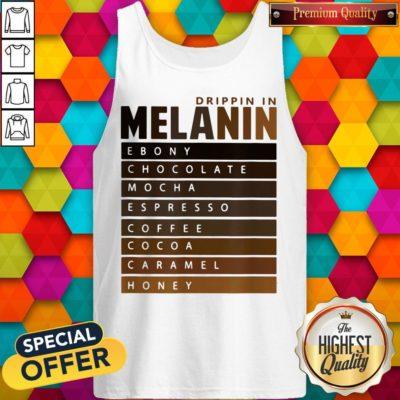 Drippin In Melanin Ebony Chocolate Mocha Espresso Coffee Cocoa Caramel Honey Tank Top - Design By Earstees.com