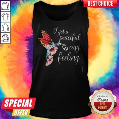 Official I Got A Peaceful Easy Feeling Bird Tank Top - Design By Earstees.com