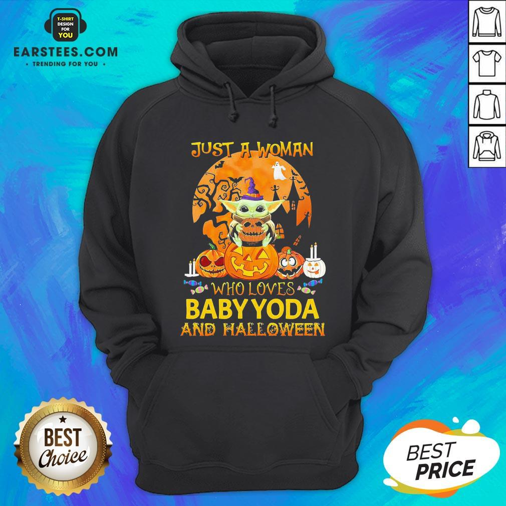 Just A Woman Who Loves Baby Yoda And Halloween Hoodie - Design By Earstees.com
