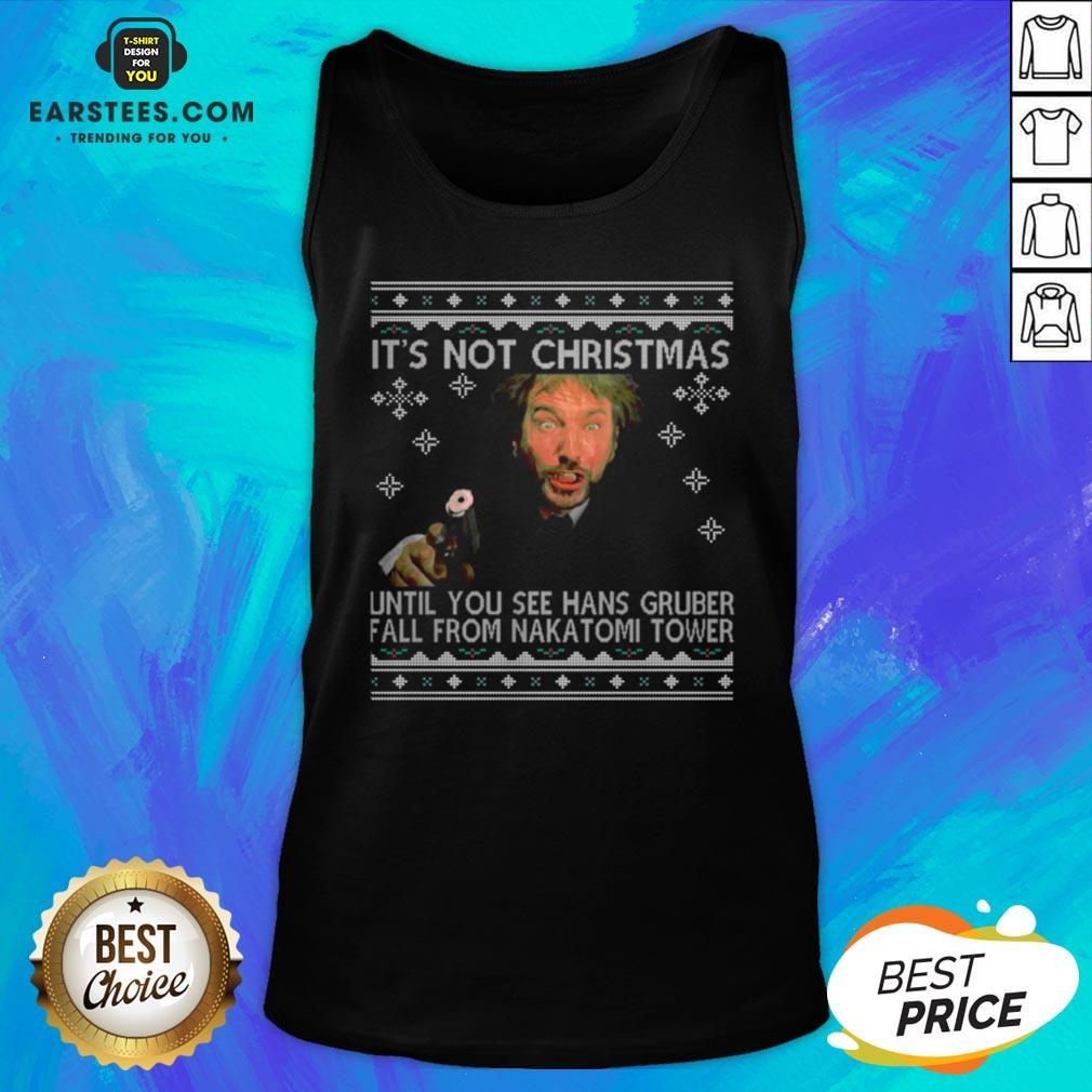 Official It's Not Xmas Until Hans Gruber Falls From Nakatomi Plaza Tank Top - Design By Earstees.com