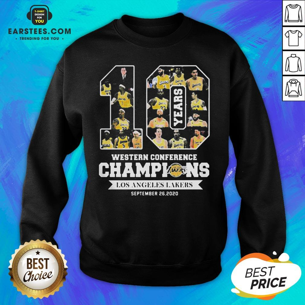 Perfect 10 Years Western Conference Champions Los Angeles Lakers September 26 2020 Sweatshirt - Design By Earstees.com