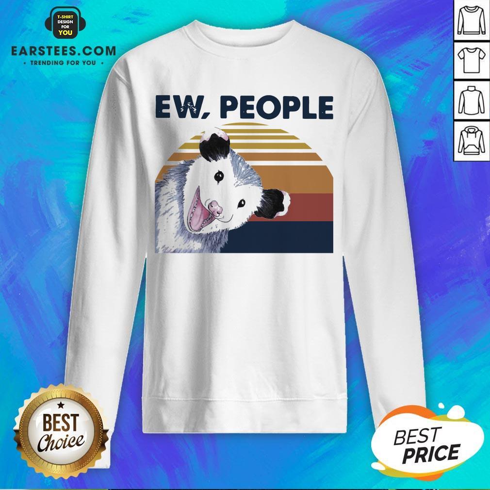 Perfect Vintage Ew People Possum Classic Sweatshirt - Design By Earstees.com