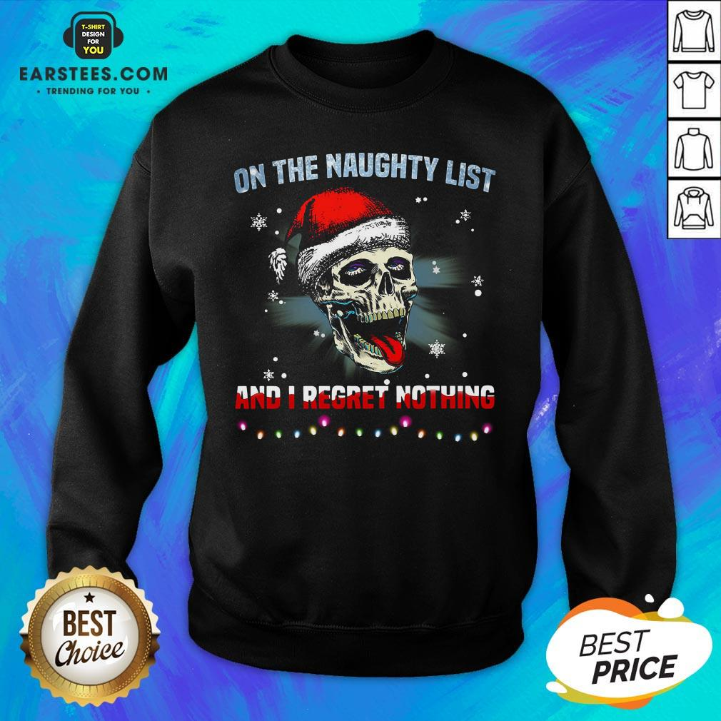 Pretty Satan Skull On The Naughty List And I Regret Nothing Sweatshirt - Design By Earstees.com