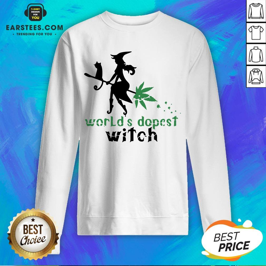 Pretty Weed Worlds Dopest Witch Sweatshirt - Design By Earstees.com