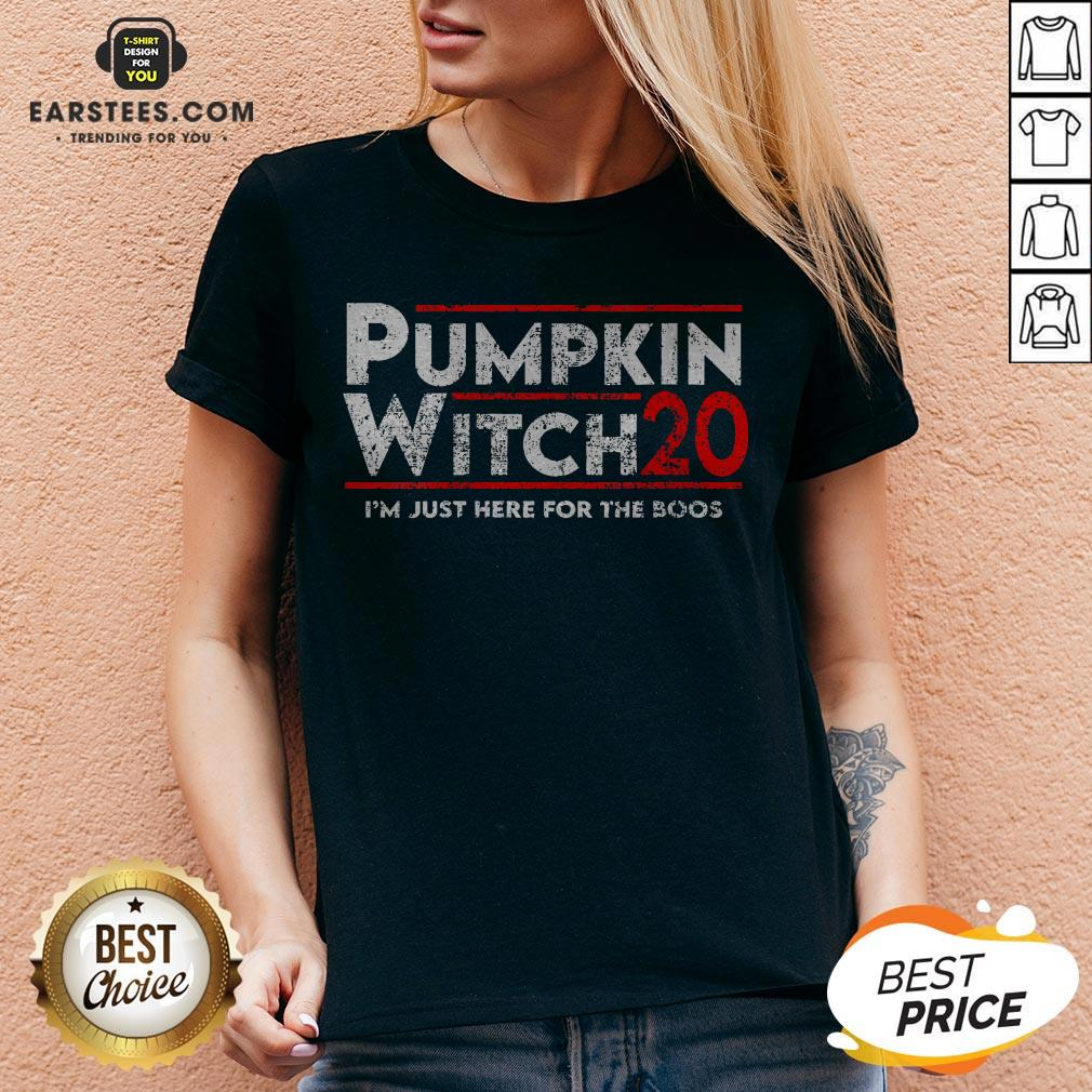 Pumpkin Witch Halloween Election 2020 I'm Just Here For The Boos V-neck- Design By Earstees.com