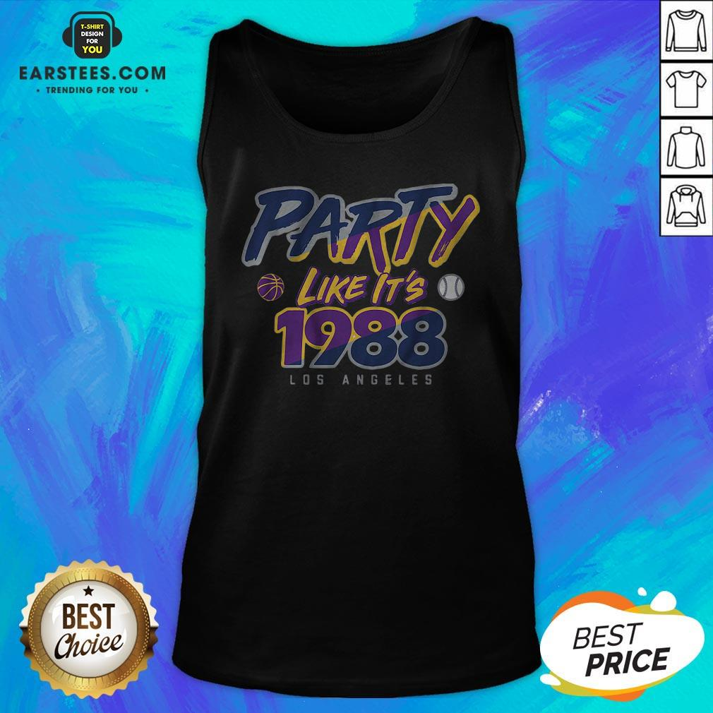 Good Party Like It's 1988 Los Angeles Tank Top - Design By Earstees.com