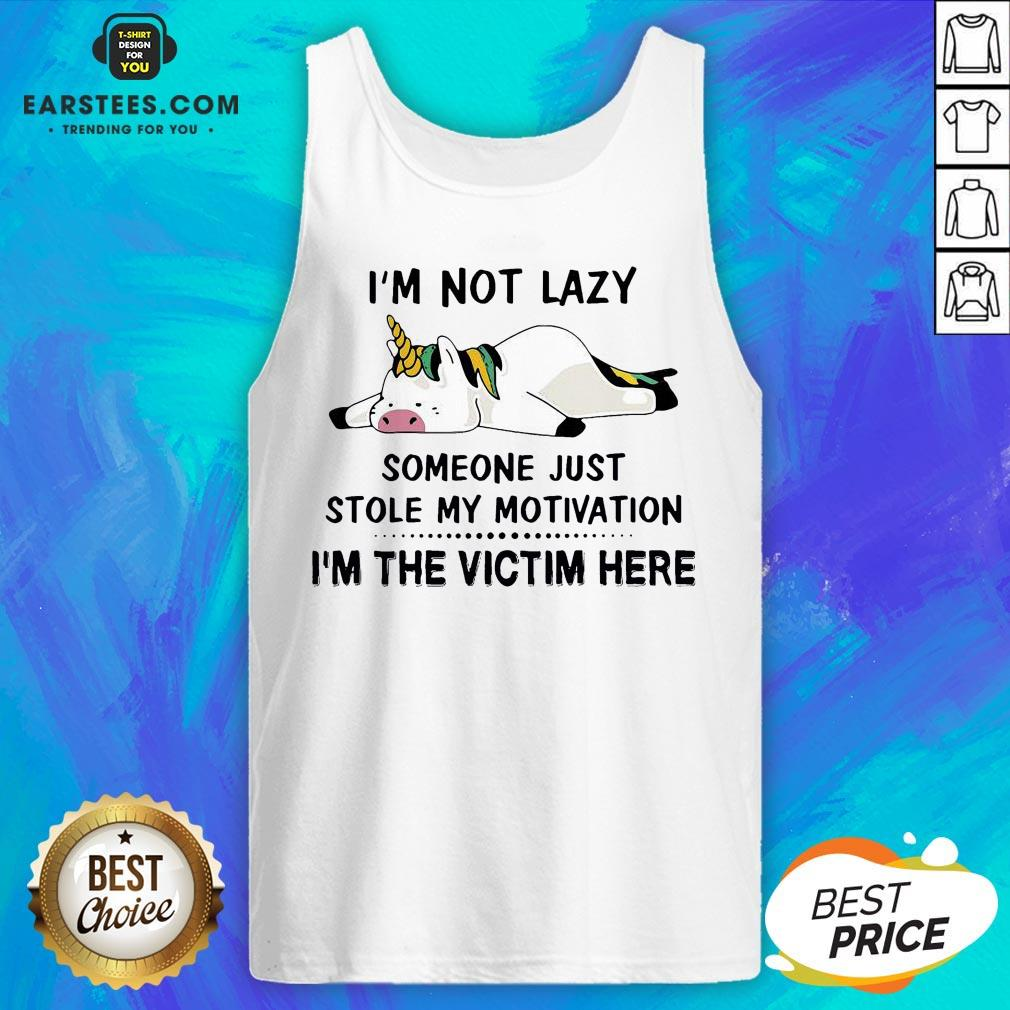 Premium Unicorn Pig I'm Not Lazy Someone Just Stole My Motivation I'm The Victim Here Tank Top - Design By Earstees.com